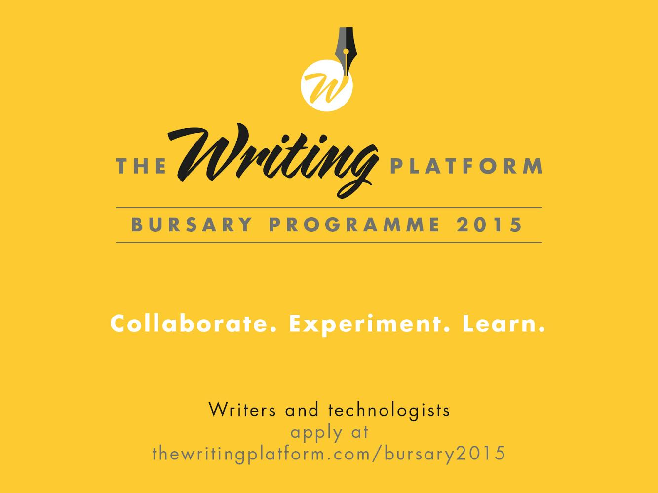 The Writing Platform Bursary 2015 Flyer